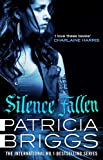 Silence Fallen: Mercy Thompson: Book 10