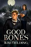 Good Bones (The Bones Series Book 1)