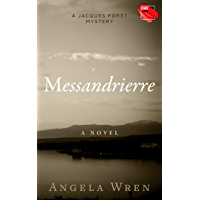 Messandrierre: A French Murder Mystery (A Jacques Forêt Mystery Book 1)