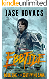 Ebb Tide: A Post-Zombie Apocalypse Thriller (The Southwind Saga Book 1)