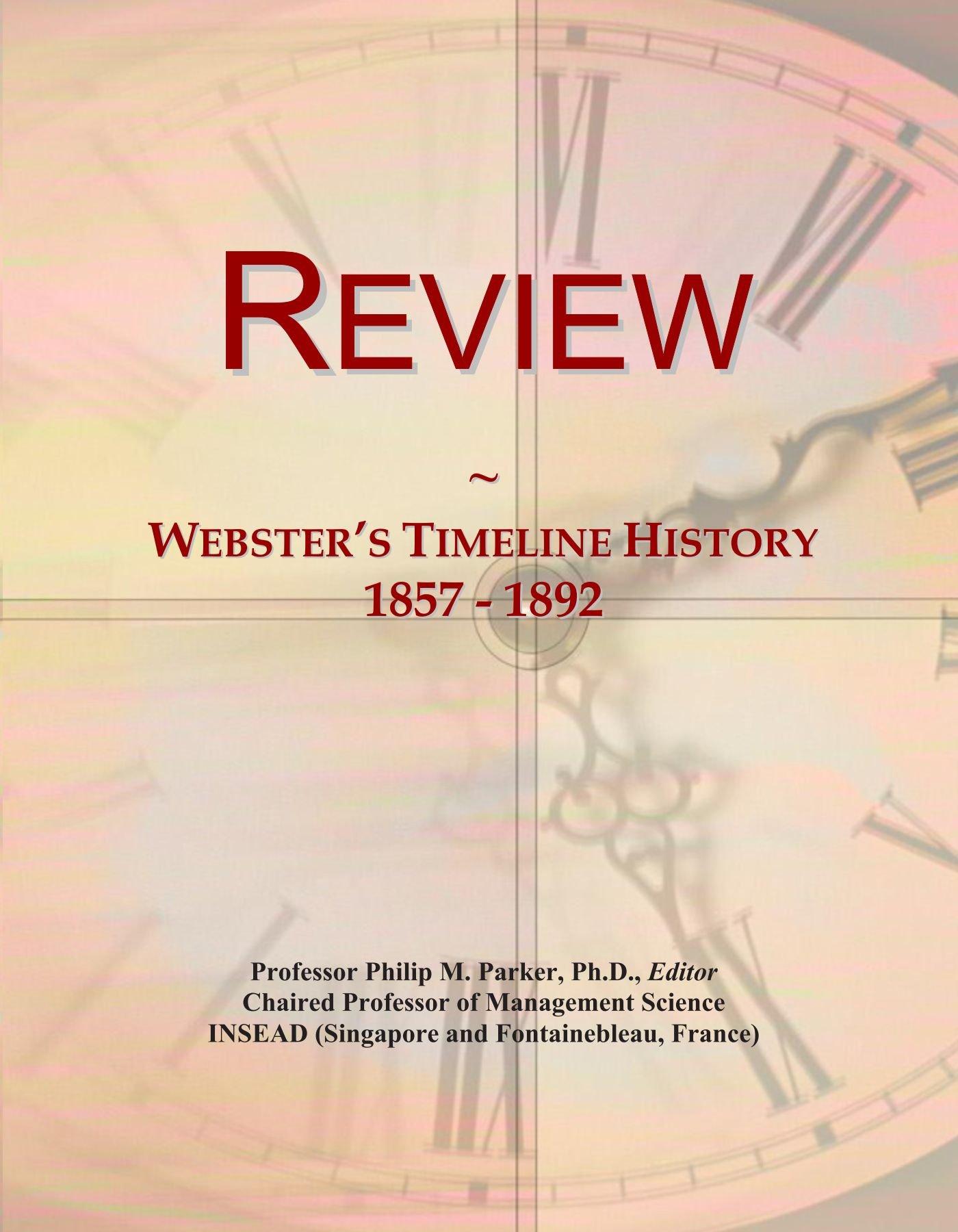Review: Webster's Timeline History, 1857 - 1892 PDF