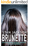 BRUNETTE: an entertaining murder mystery, full of suspense