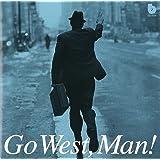 Go West, Man! ピーター・バラカン編