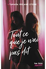 Tout ce que je n'ai pas dit (New Way) (French Edition) Kindle Edition