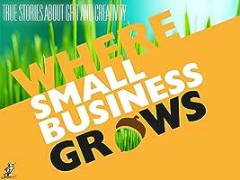 Where Small Business Grows Season 1