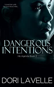 Dangerous Intentions (His Agenda 2): A Disturbing Psychological Thriller