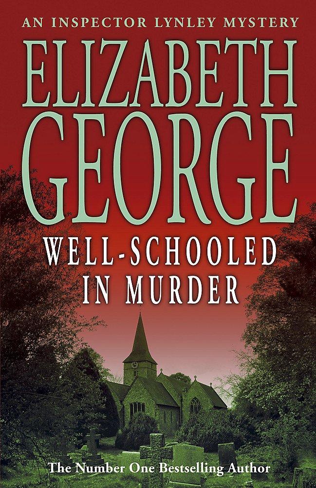 Read Online Well-Schooled in Murder: An Inspector Lynley Novel: 3 pdf
