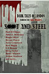Soot and Steel: Dark Tales of London Kindle Edition