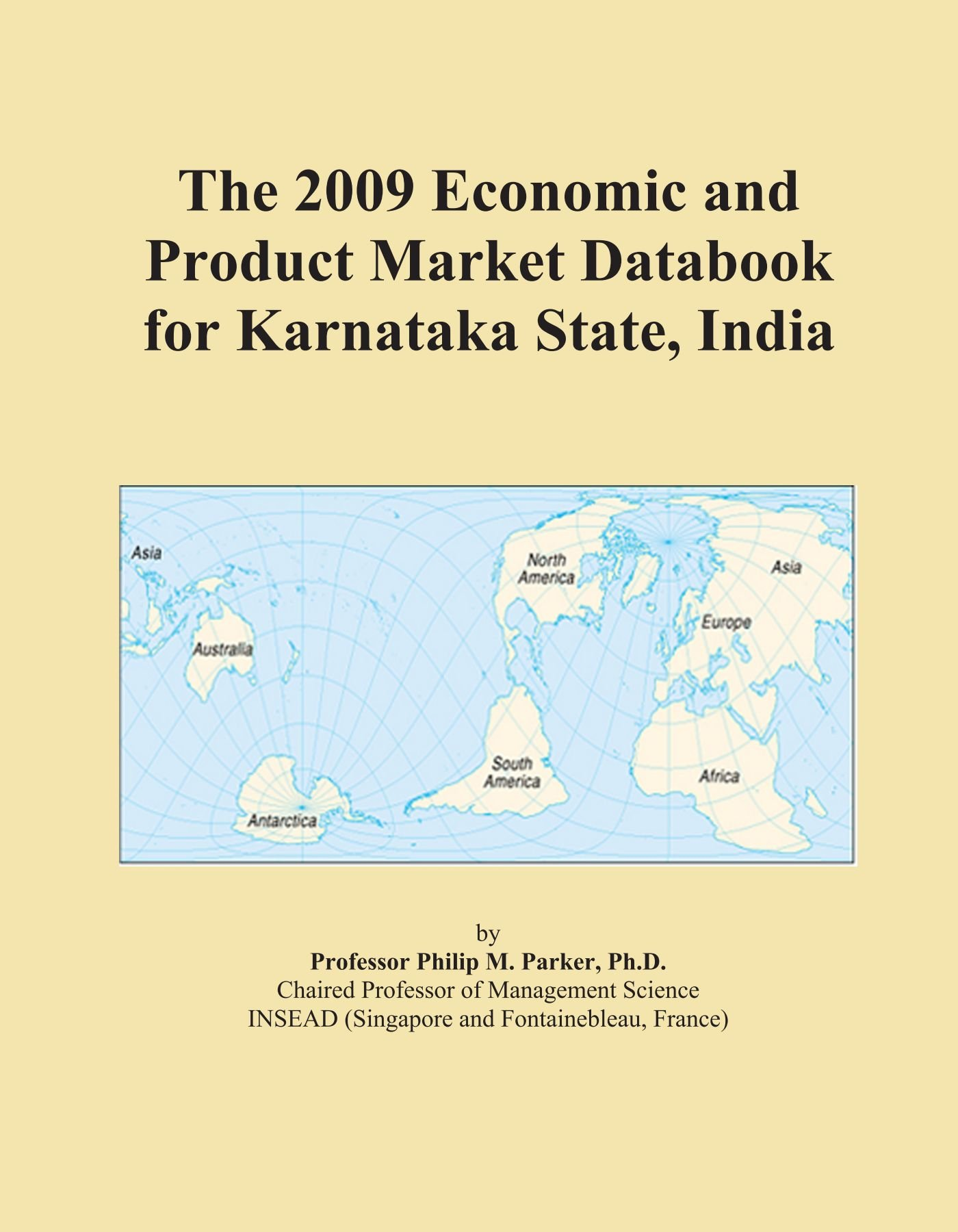 Download The 2009 Economic and Product Market Databook for Karnataka State, India ebook