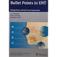 Bullet Points in ENT