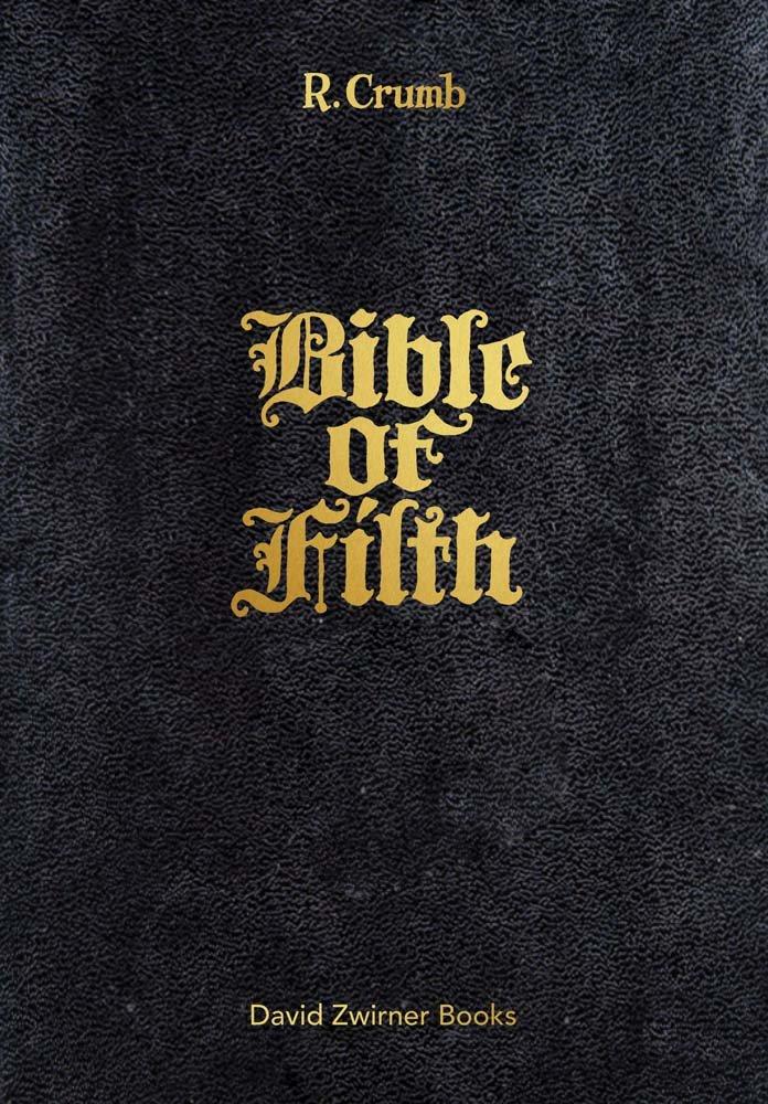 R. Crumb: Bible of Filth