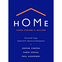 Home: Where Everyone Is Welcome: Poems & Songs Inspired by American Immigrants book cover