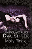 Underworld's Daughter (The Chrysomelia Stories)