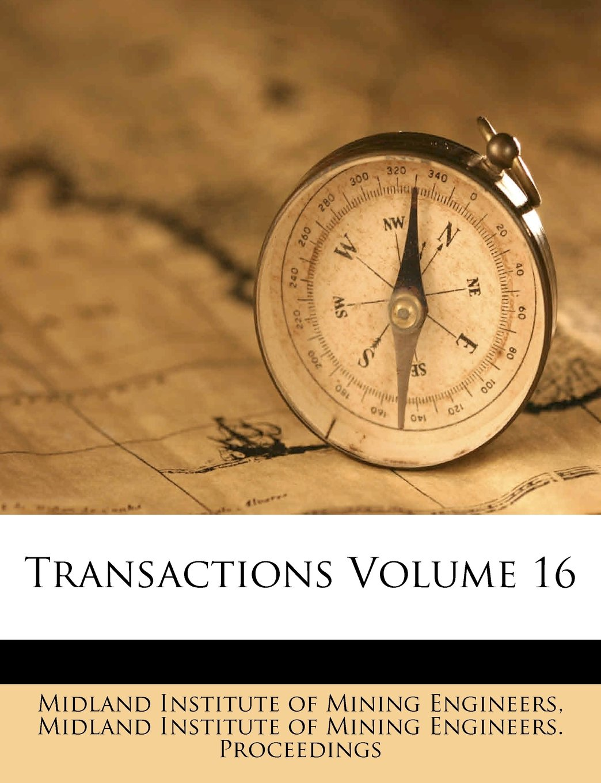 Read Online Transactions Volume 16 ebook
