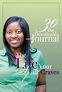 The Life Your Spirit Craves
