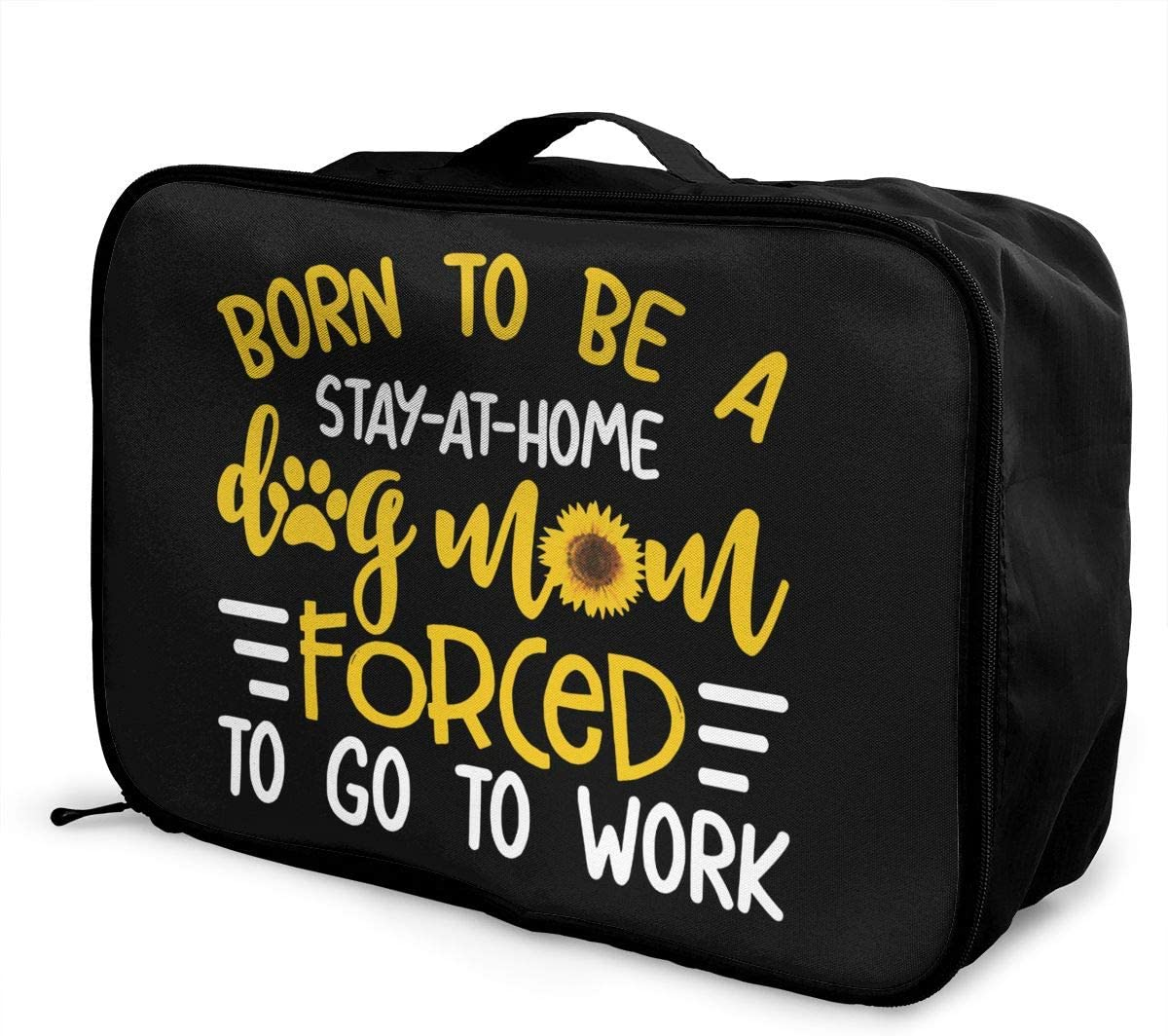 Born to Be A Stay at Home Dog Mom. Large Capacity Duffel Bag Travel Storage Luggage Trolley Bag