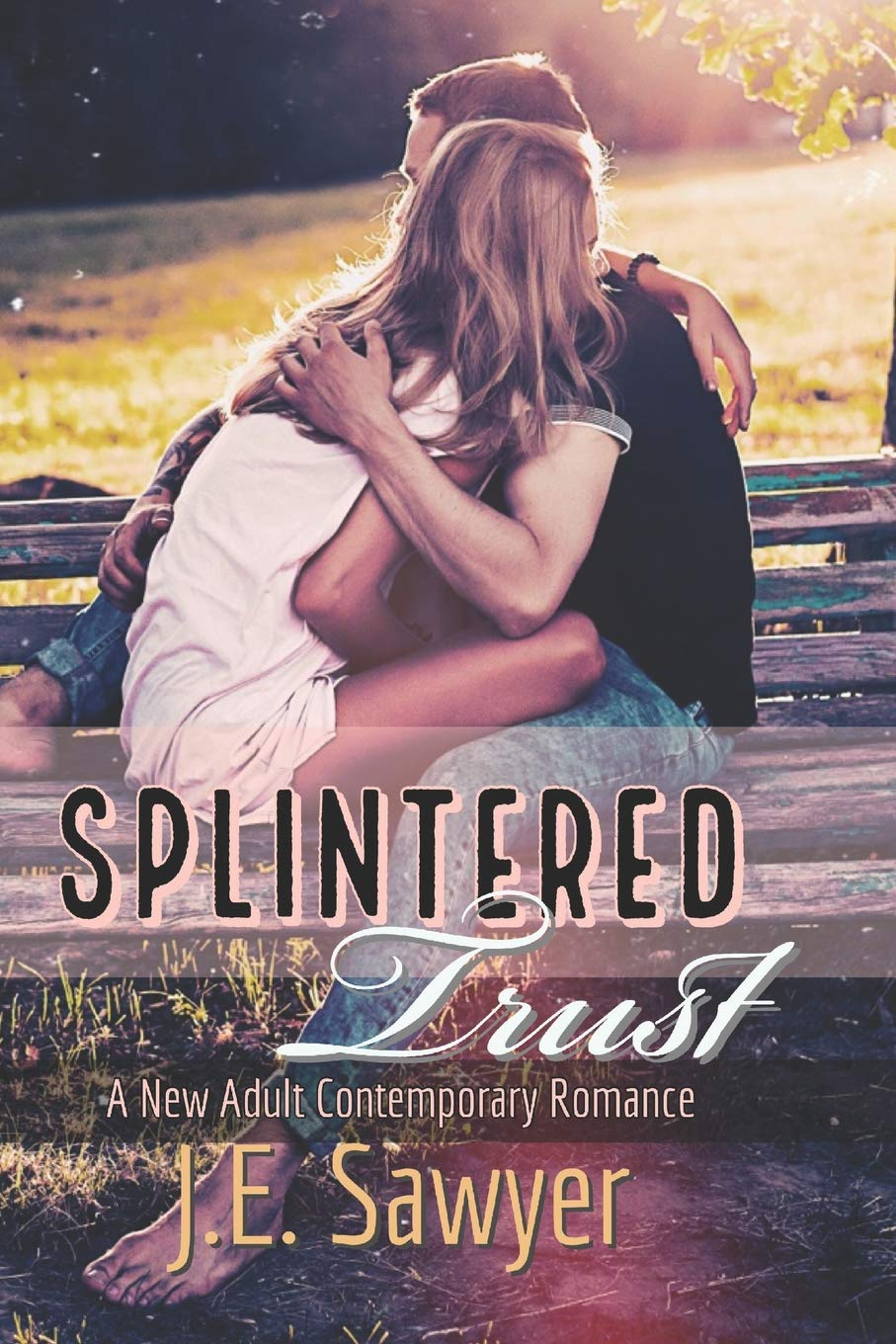 Splintered Trust: A New / Young Adult Contemporary Romance Gemma ...
