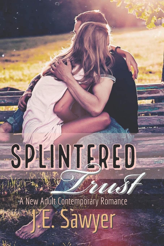 Splintered Trust: A New / Young Adult Contemporary Romance Gemma ...