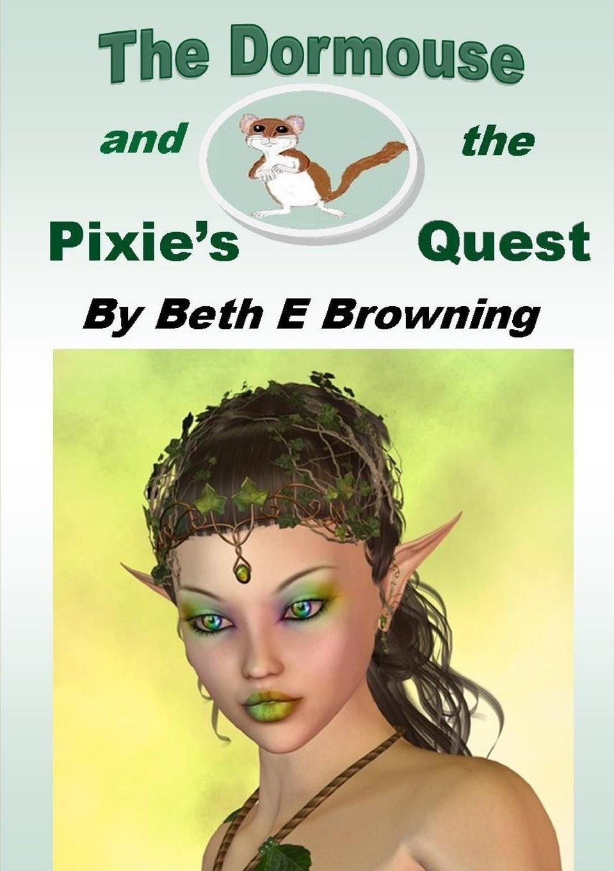 The Dormouse and the Pixie's Quest pdf epub