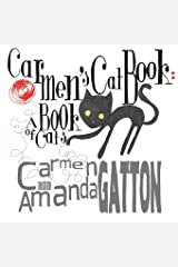 Carmen's Cat Book: A Book of Cats Paperback