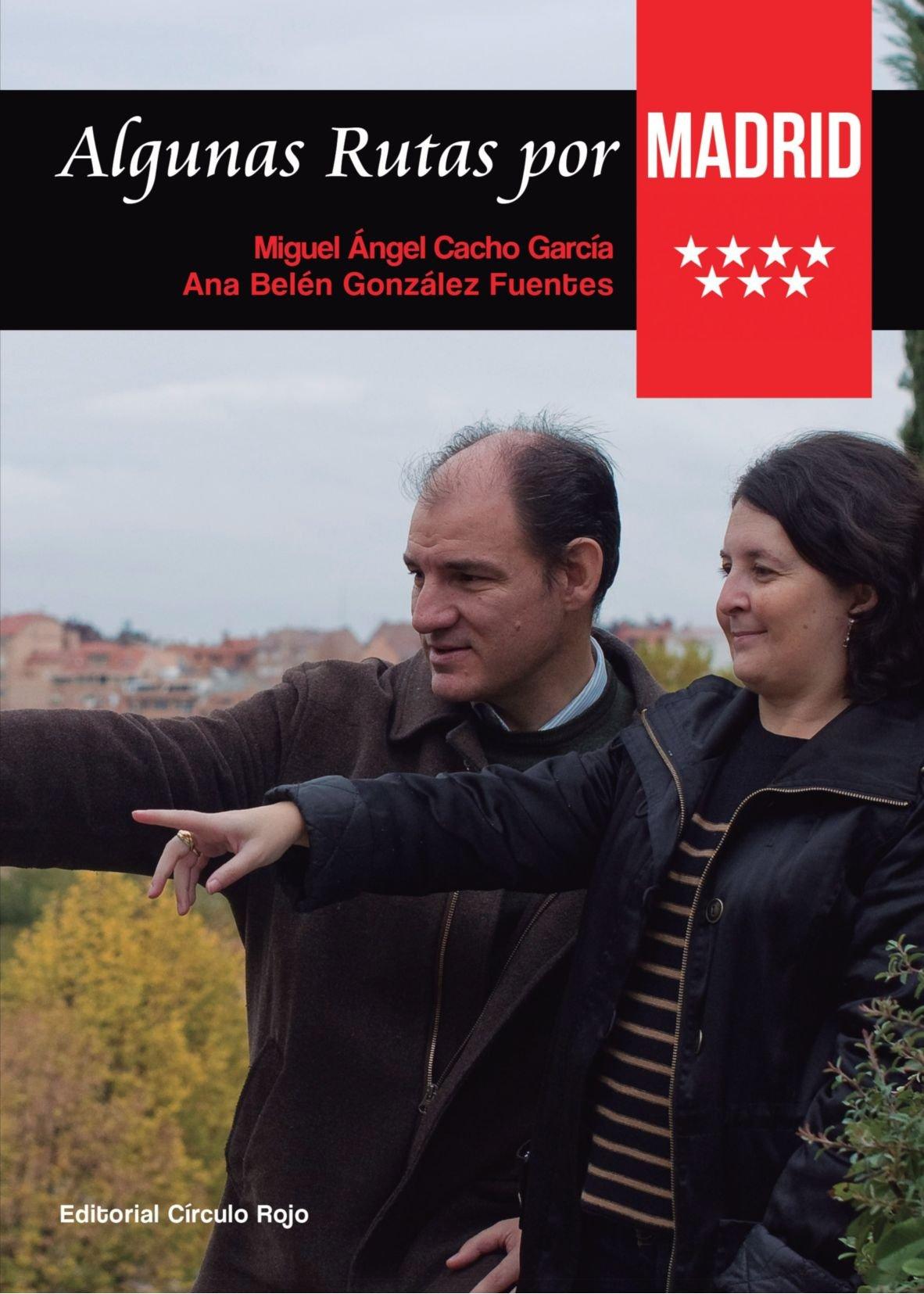 Algunas rutas por Madrid (Spanish Edition) pdf