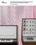 Good Vibrations: Eine Geschichte der elektronischen Musikinstrumente. A History of Electronic Musical Instruments