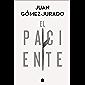 El paciente (Spanish Edition)