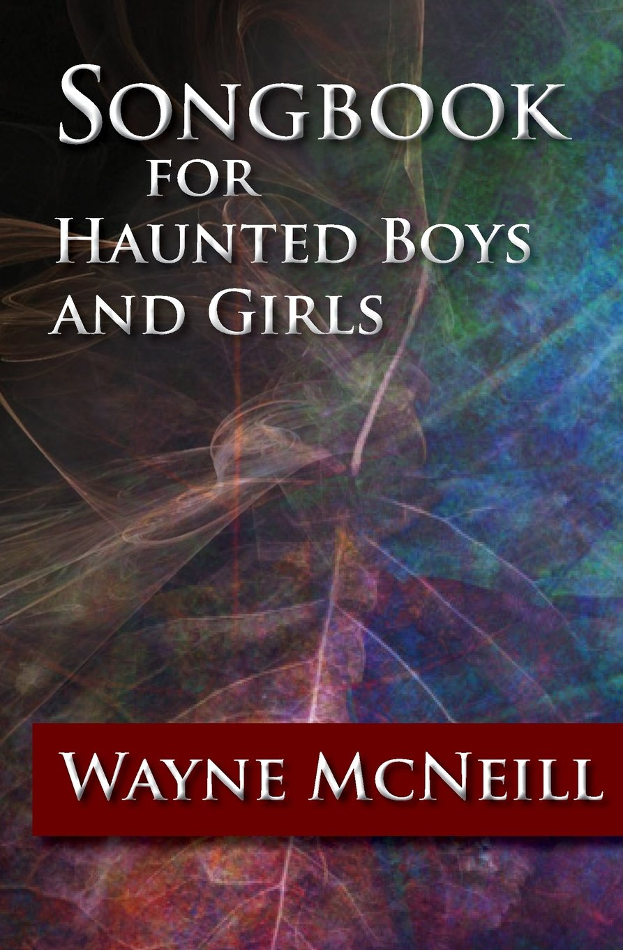 Read Online Songbook for Haunted Boys and Girls pdf epub