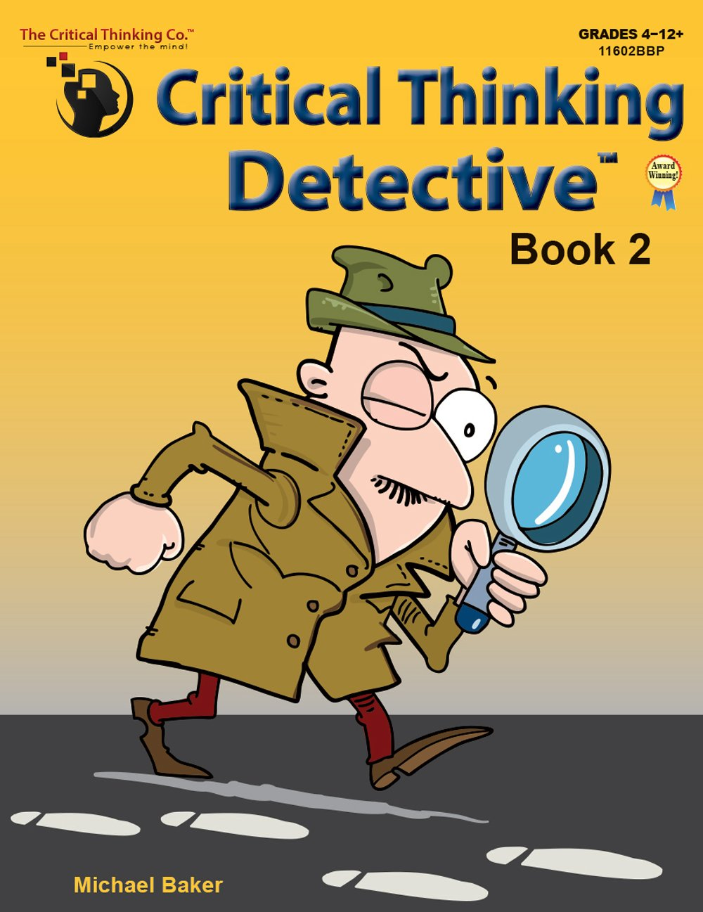 Read Online Critical Thinking Detective Book 2 - Fun Mystery Cases to Guide Decision-Making (Grades 4-12+) ebook