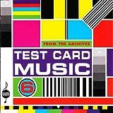 Test Card Music, Vol. 6