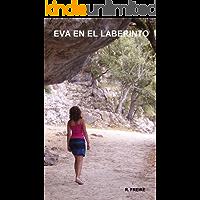 Eva en el laberinto (Spanish Edition) book cover