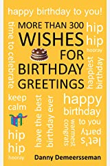 More than 300 Wishes for Birthday Greetings (Gift of Helping Words Book 5) Kindle Edition