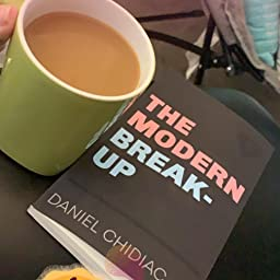 The Modern Break Up Kindle Edition By Chidiac Daniel Literature Fiction Kindle Ebooks Amazon Com