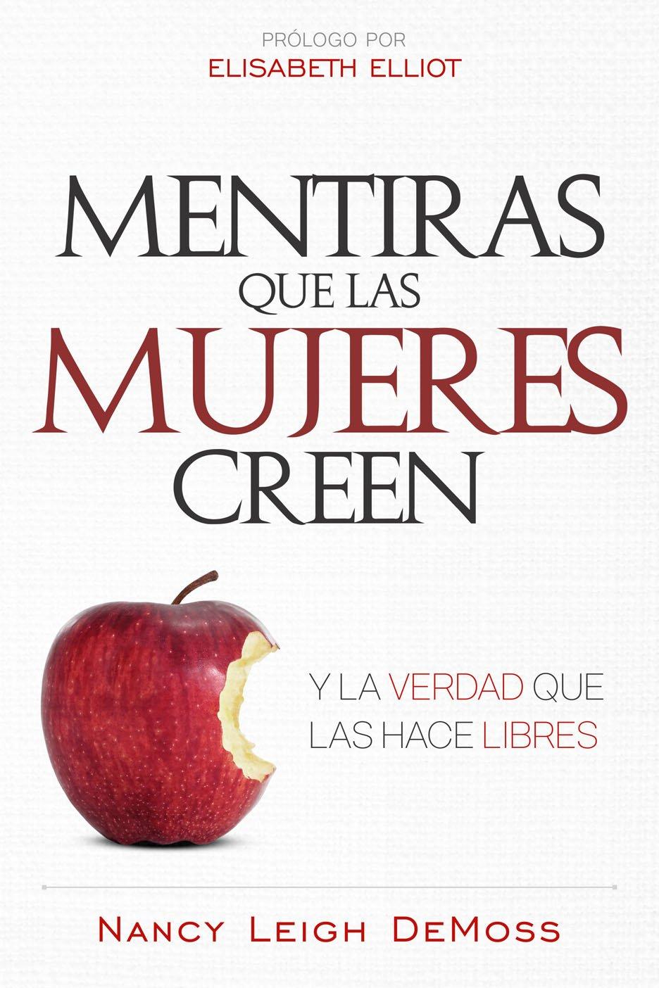 Read Online Mentiras que las mujeres creen y la verdad que las hace libres (Spanish Edition) PDF