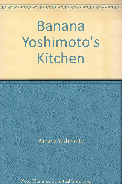 Pretty Kitchen Banana Yoshimoto Images Gallery >> Amellina ...