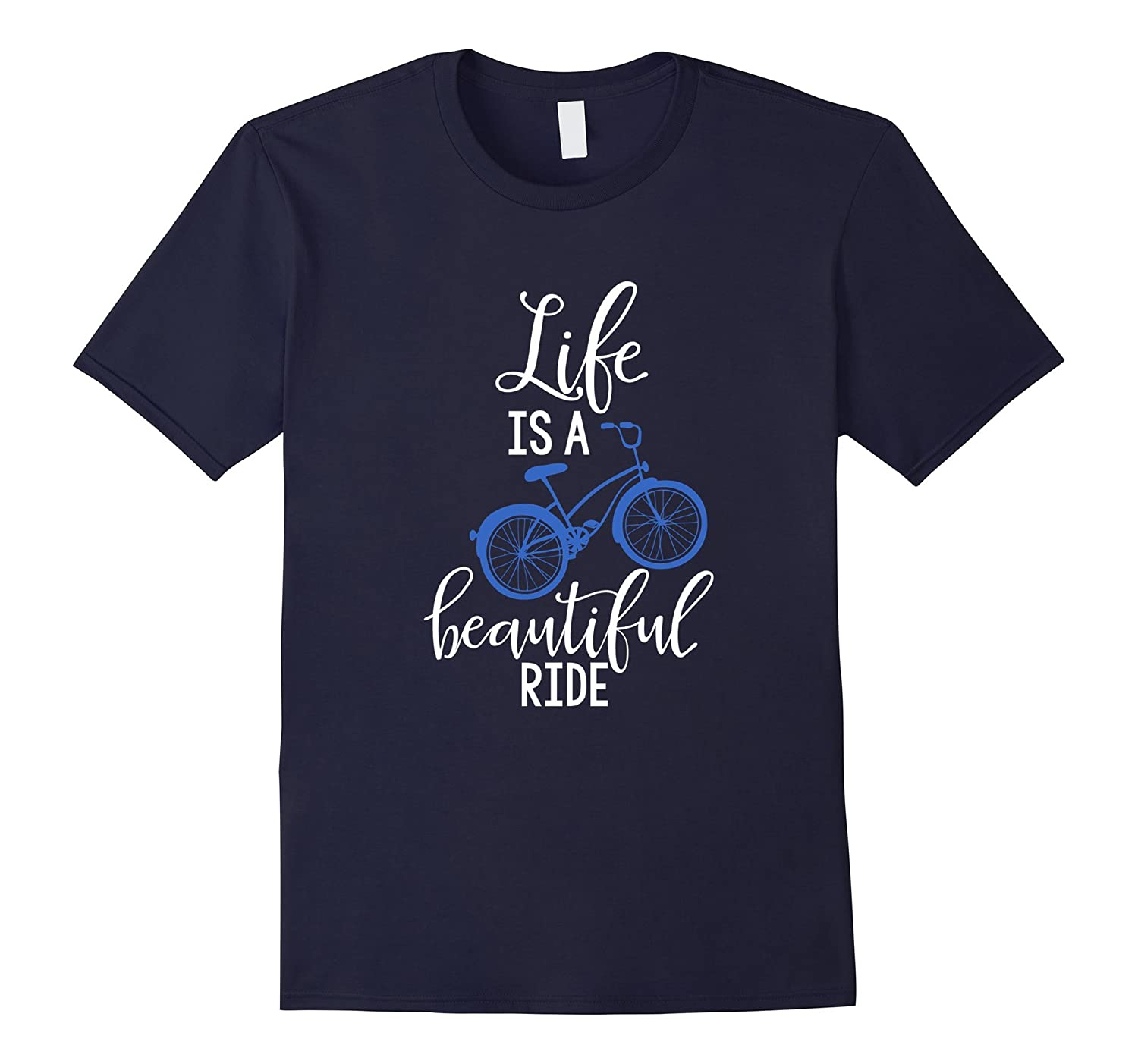 Life Is A Beautiful Ride Classic Fit TShirt-Art