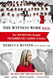 The Witness Wore Red: The 19th Wife Who Brought