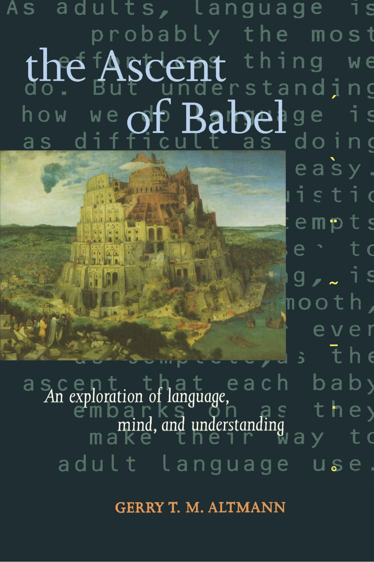 The Ascent of Babel: An Exploration of Language, Mind, and Understanding by Oxford University Press