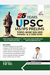 25 Years UPSC IAS/ IPS Prelims Topic-wise Solved Papers 1 & 2 (1995-2019) Paperback