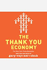 The Thank You Economy Audible Audiobook