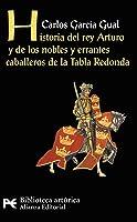 Historia Del Rey Arturo Y De Los Nobles Y