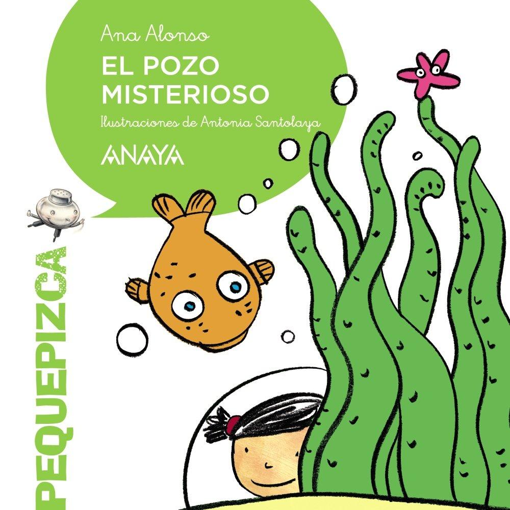 El pozo misterioso PRIMEROS LECTORES 1-5 años - Pequepizca: Amazon ...