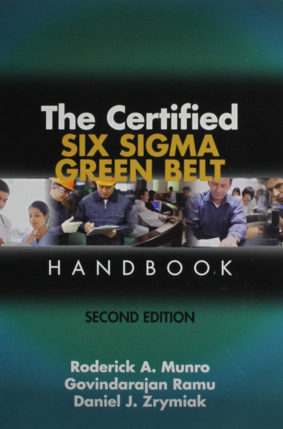 The Certified Six Sigma Green Belt Handbook Amazon Roderick A