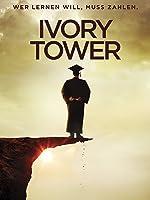 Wer lernen will, muss zahlen (Ivory Tower) [dt./OV]