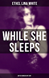 While She Sleeps (British Murder Mystery): Thriller Classic and a Mistery Novel (English Edition)