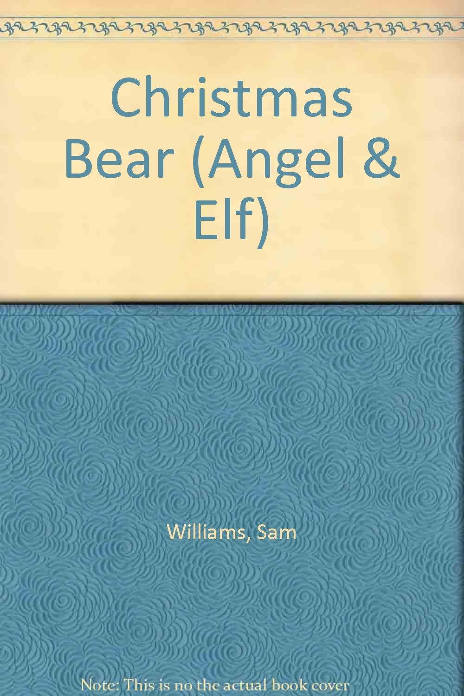 Christmas Bear (Angel & Elf) pdf