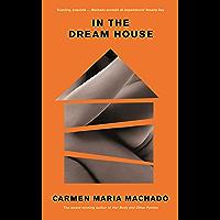 In the Dream House: A Memoir book cover
