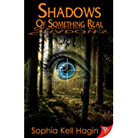 Shadows of Something Real