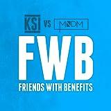 Friends With Benefits (Ksi Vs Mndm)