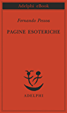 Pagine esoteriche (Piccola biblioteca Adelphi)